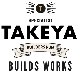 TAKEYA BUILDS WORKS